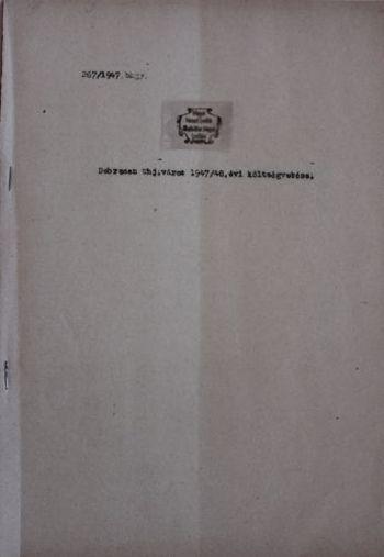 Debrecen törvényhatósági jogú város 1947/48. évi költségvetésének címlapja