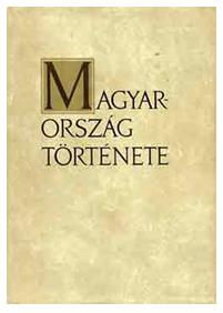 A Molnár Erik szerkeszette Magyarország története