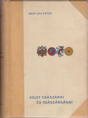 A Kelet császárai és császárságai c. könyv borítója